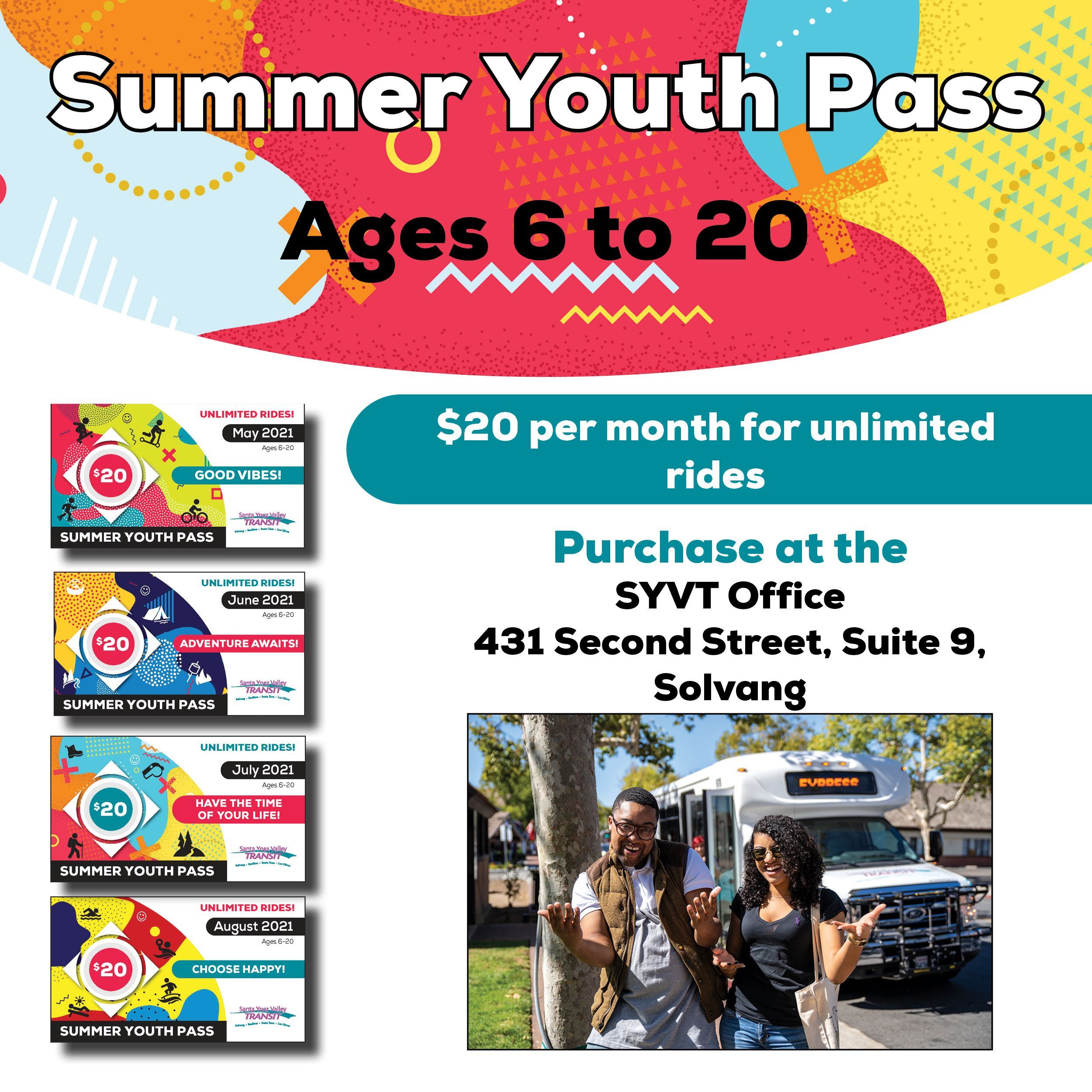 Summer Youth Pass available May, June, July and August for $20 per month